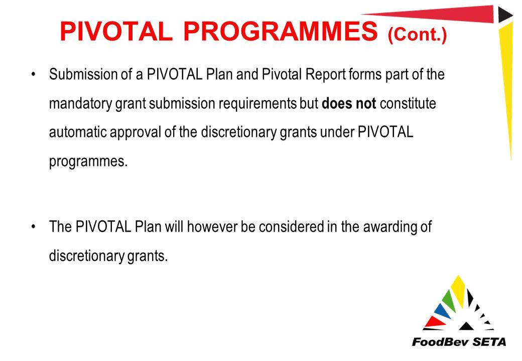 PIVOTAL PROGRAMMES (Cont.)