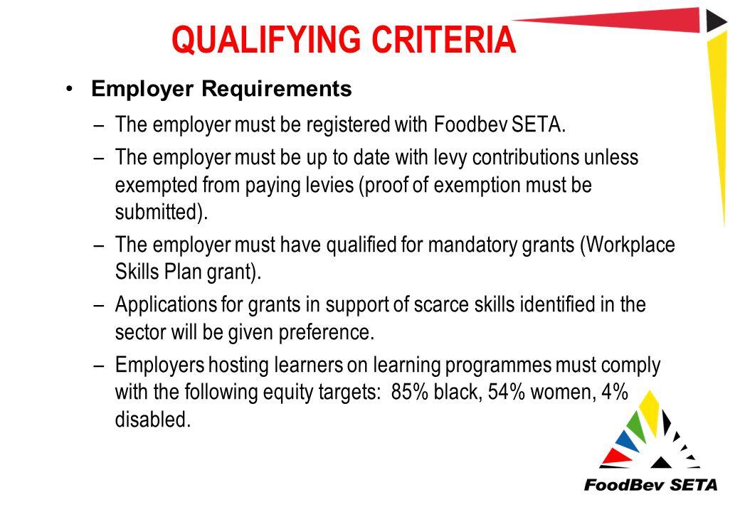 QUALIFYING CRITERIA Employer Requirements