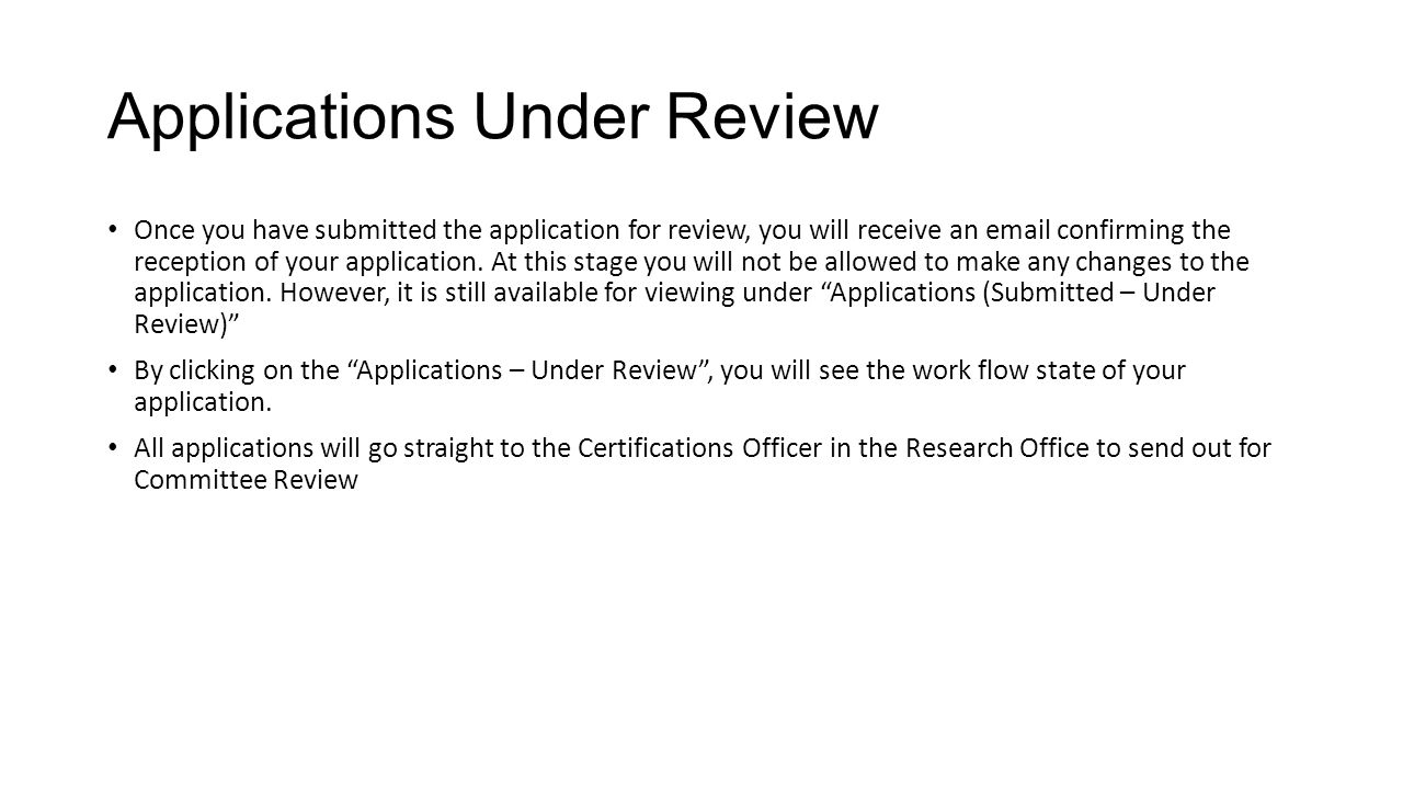 Applications Under Review