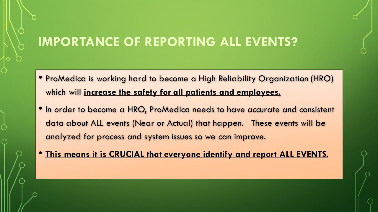 Importance of reporting all events