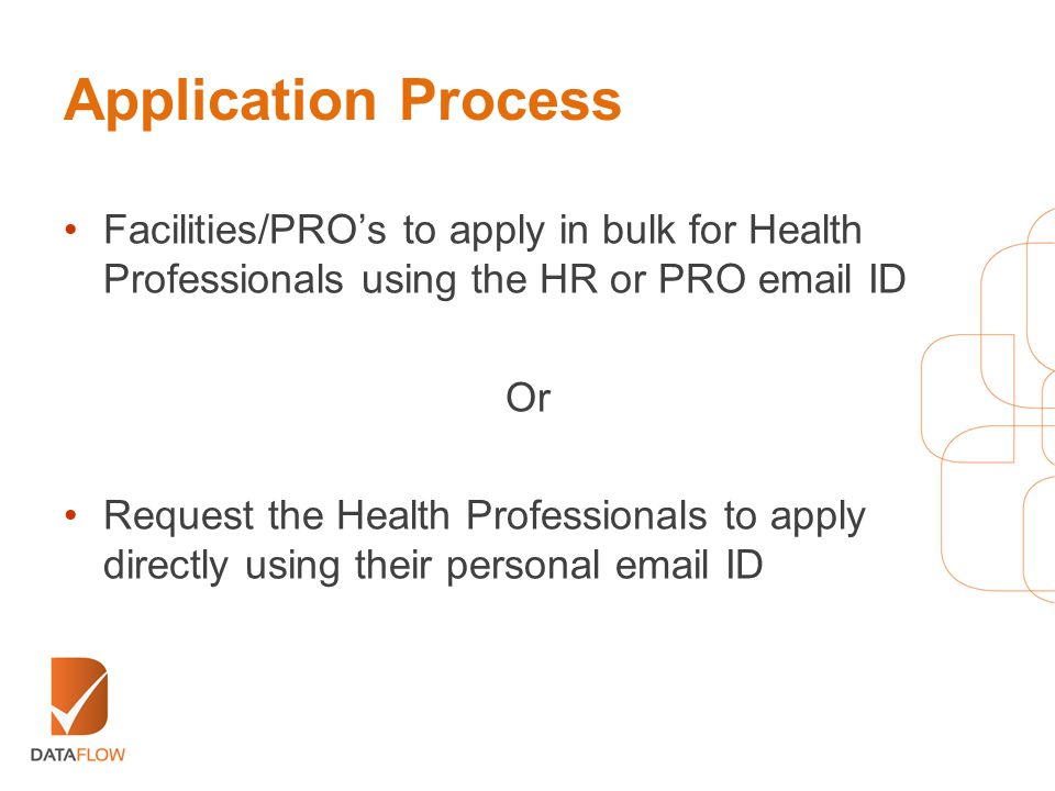 Application Process Facilities/PRO's to apply in bulk for Health Professionals using the HR or PRO email ID.
