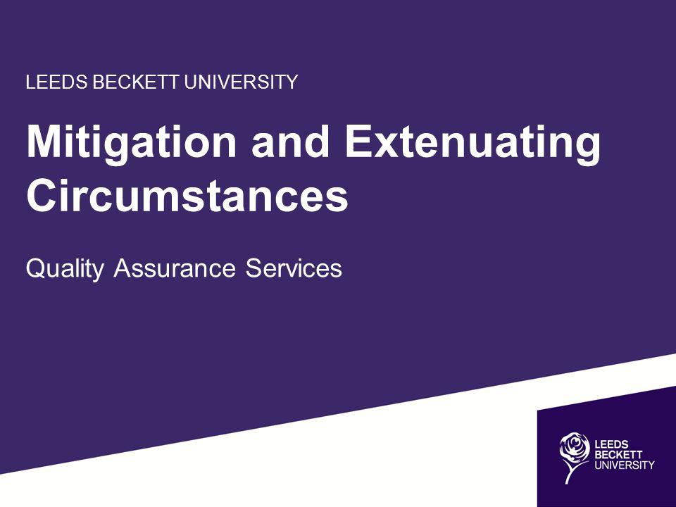 Mitigation and Extenuating Circumstances