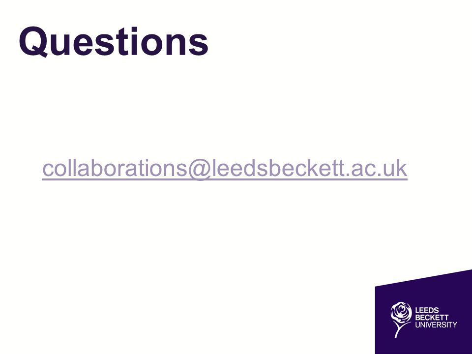 Questions collaborations@leedsbeckett.ac.uk