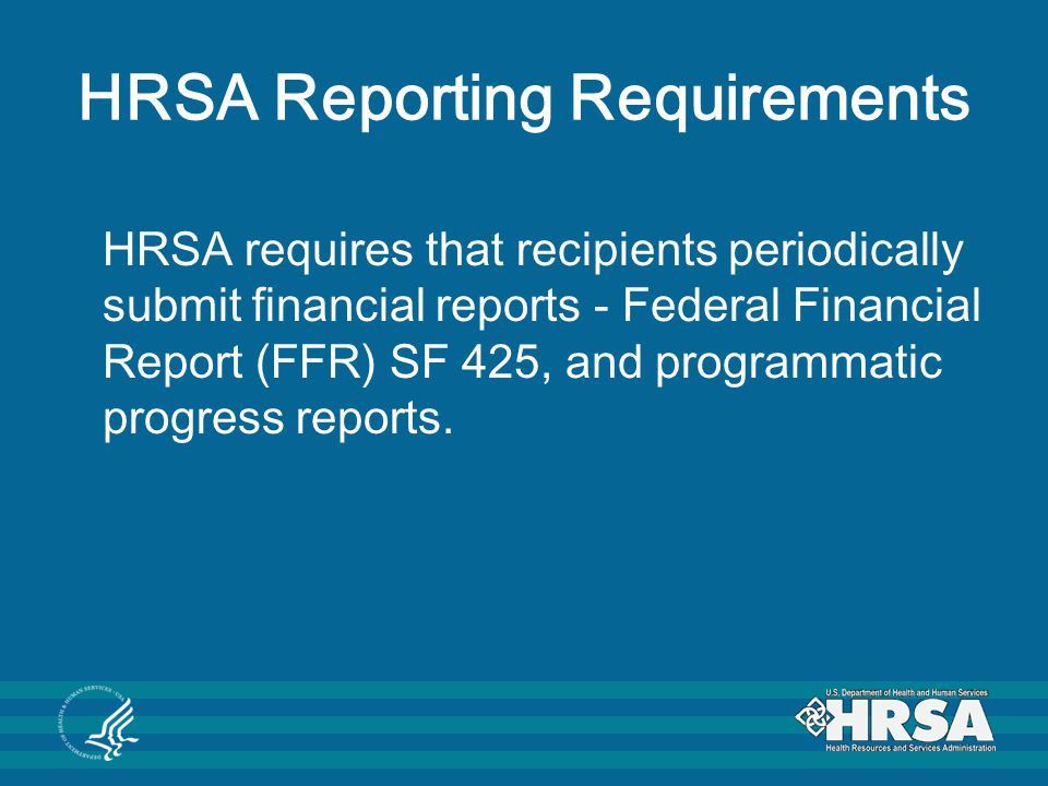 HRSA Reporting Requirements