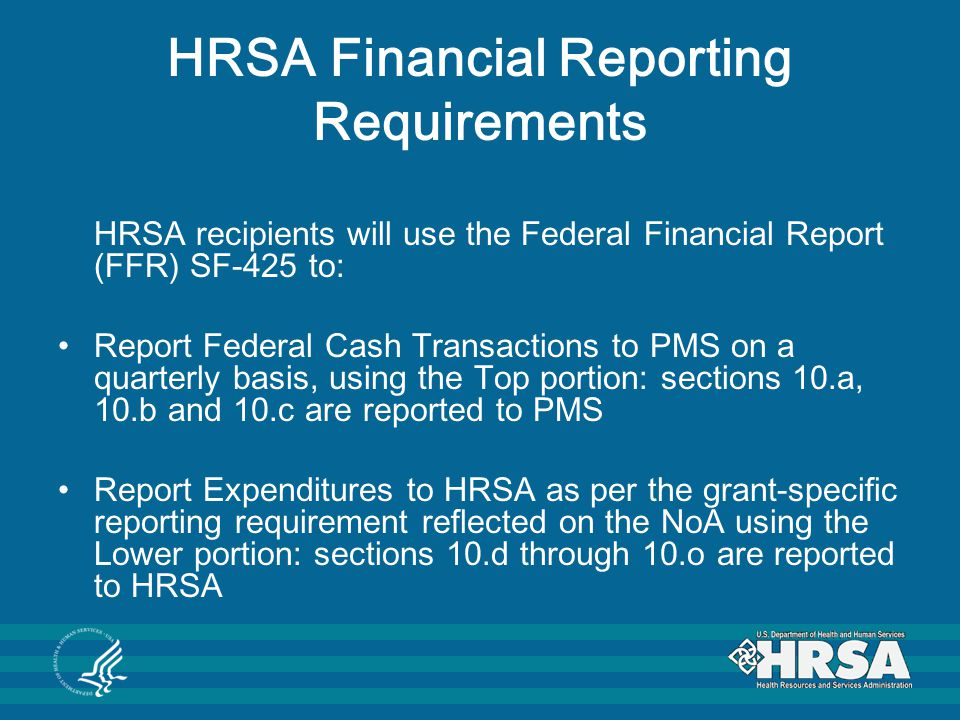 HRSA Financial Reporting Requirements