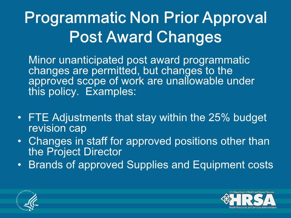 Programmatic Non Prior Approval Post Award Changes
