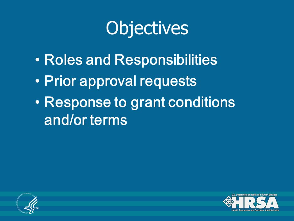 Objectives Roles and Responsibilities Prior approval requests