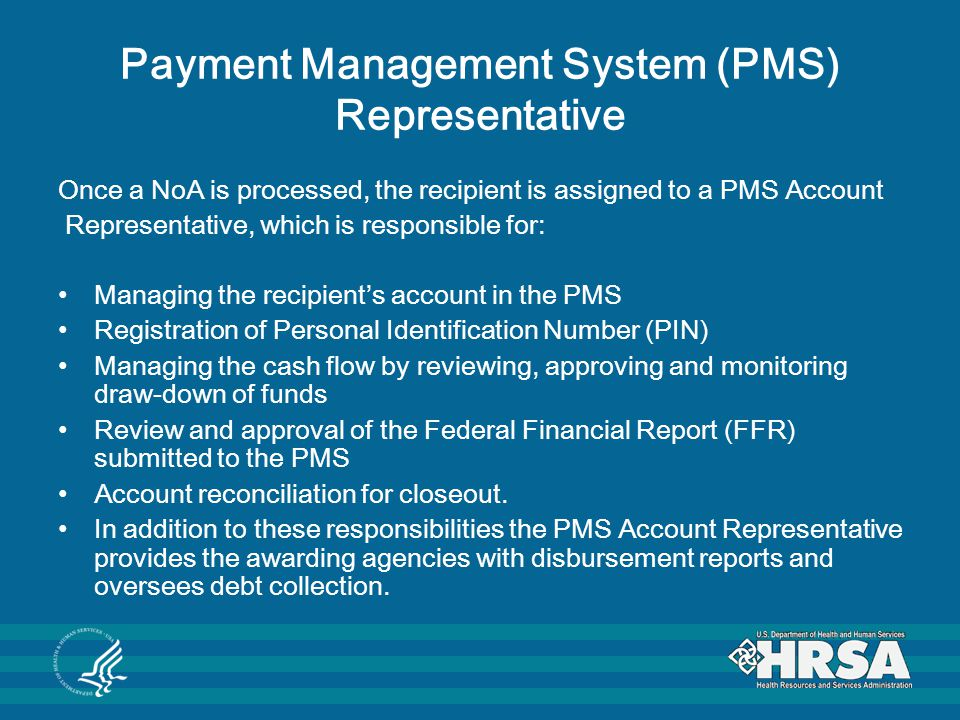 Payment Management System (PMS) Representative