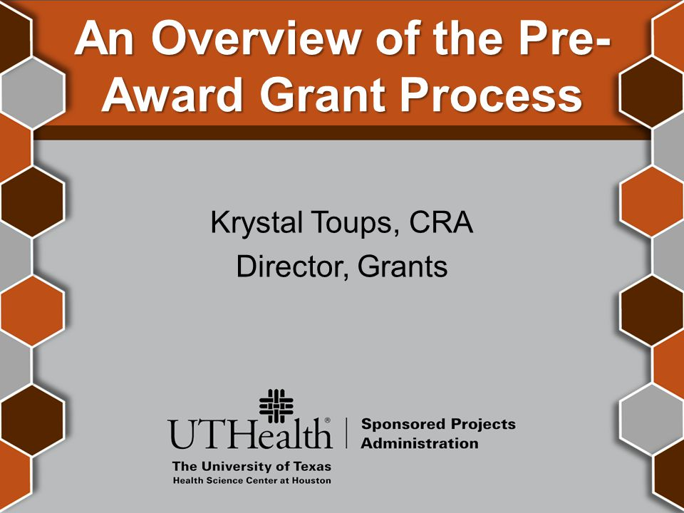 An Overview of the Pre-Award Grant Process