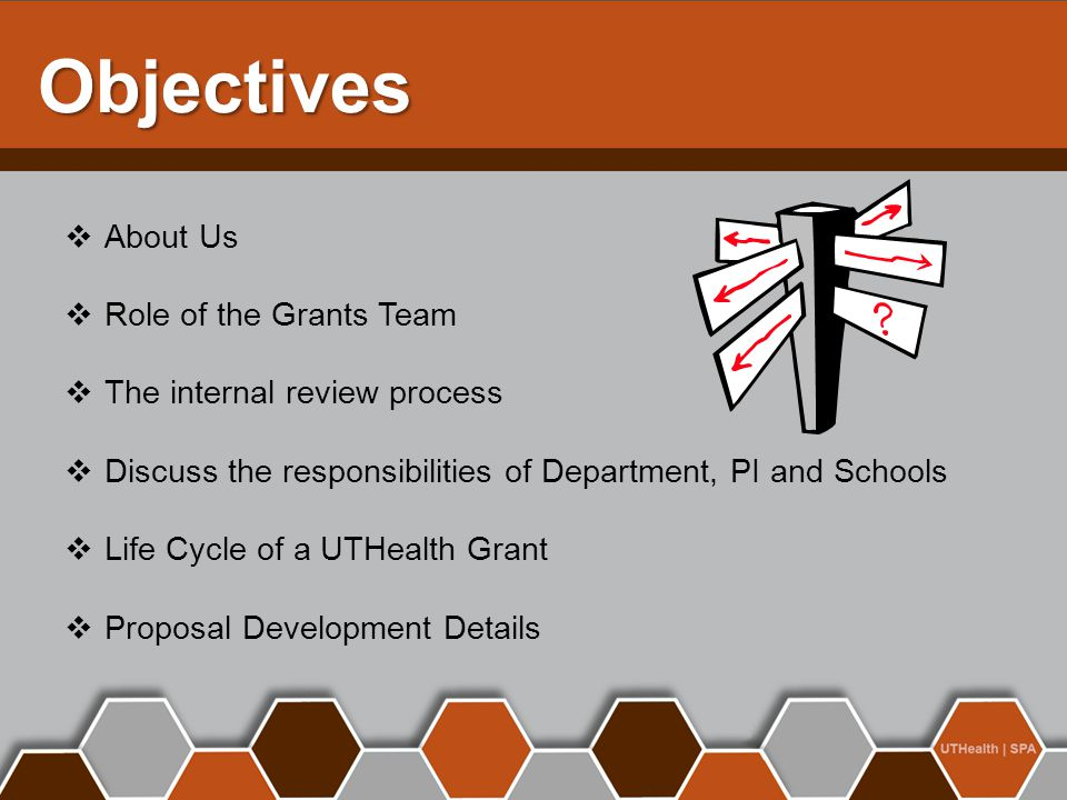 Objectives About Us Role of the Grants Team