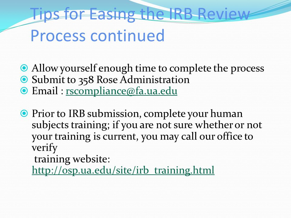 Tips for Easing the IRB Review Process continued