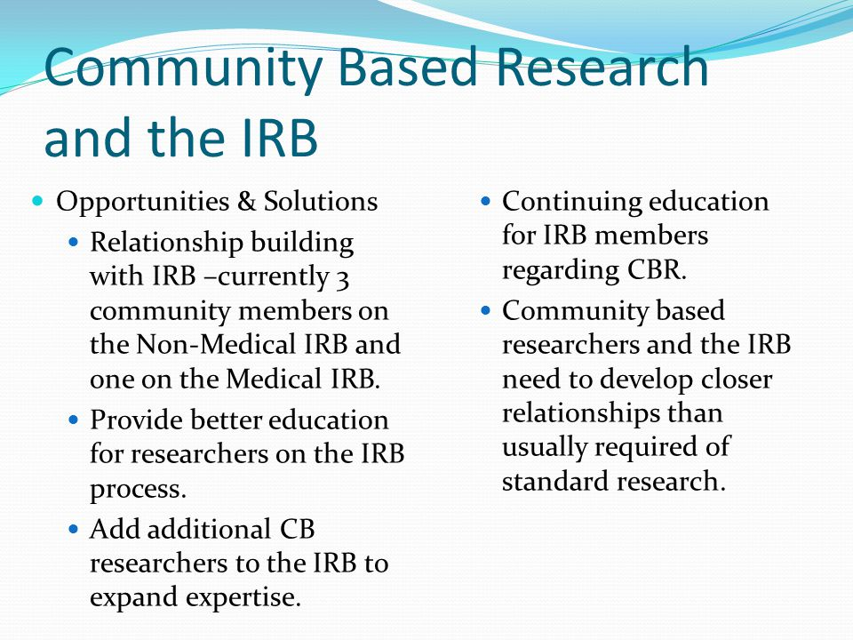 Community Based Research and the IRB