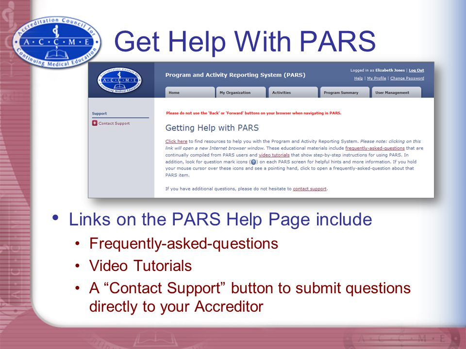 Get Help With PARS Links on the PARS Help Page include