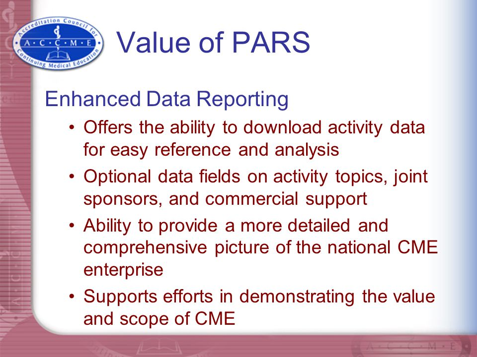 Value of PARS Enhanced Data Reporting
