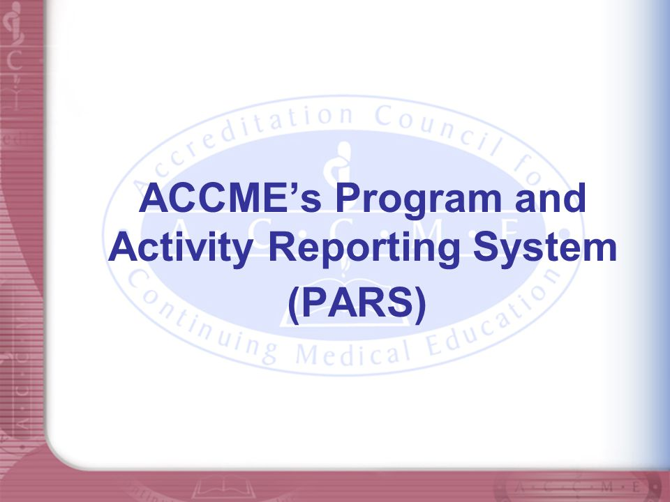 ACCME's Program and Activity Reporting System