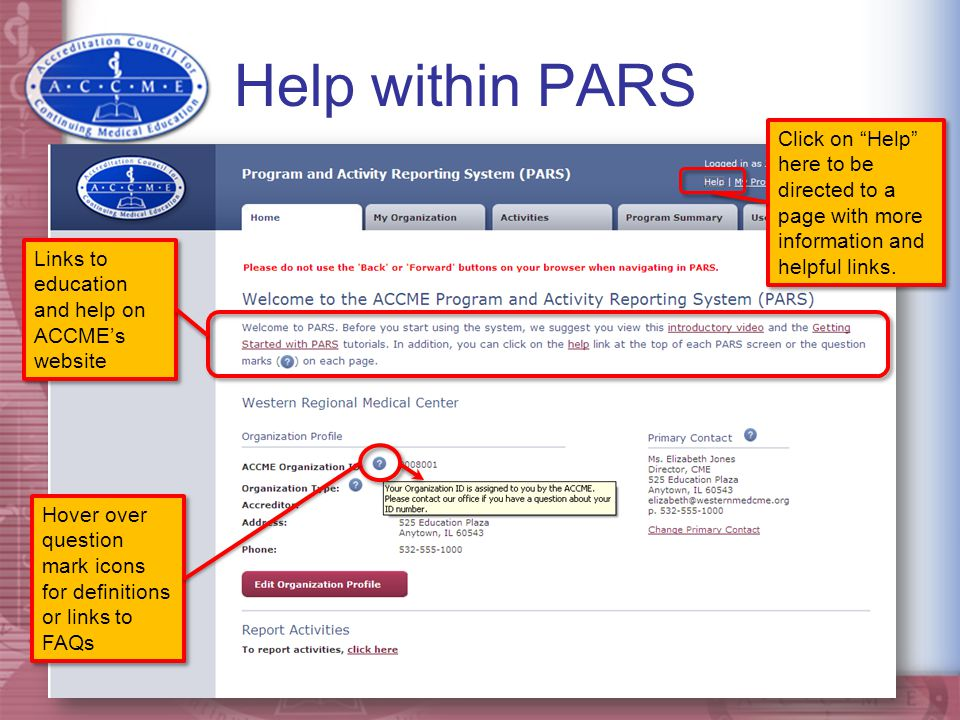 Help within PARS Click on Help here to be directed to a page with more information and helpful links.