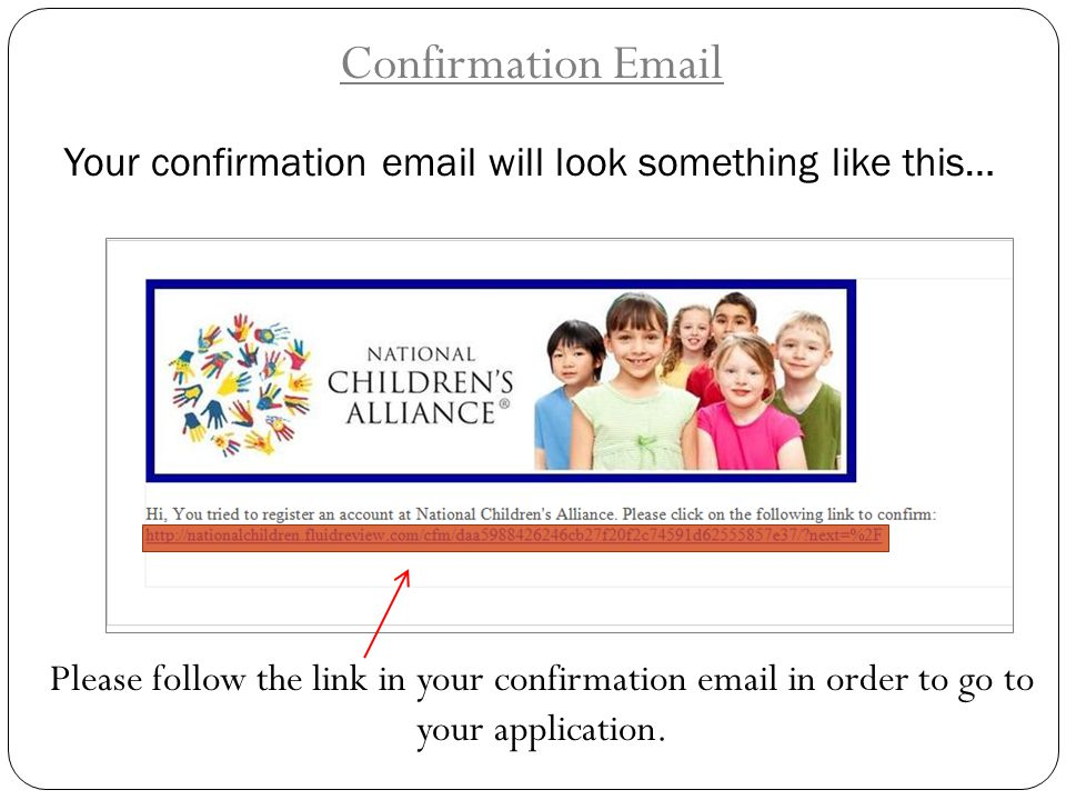 Your confirmation email will look something like this…
