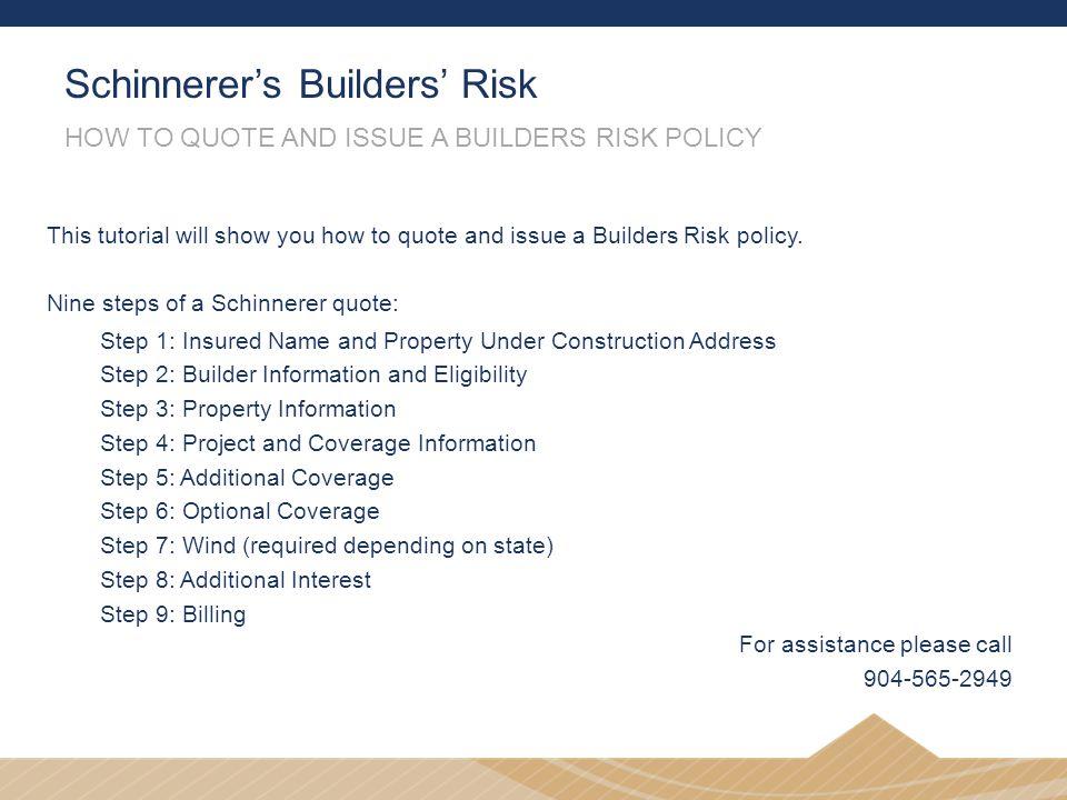 Schinnerer's Builders' Risk