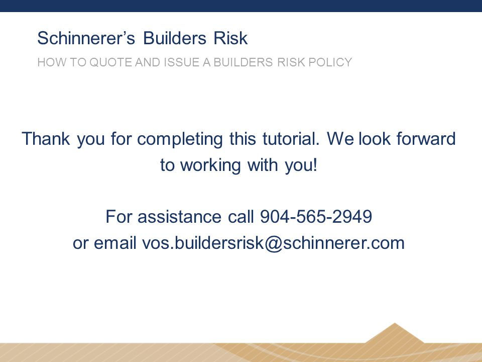 Schinnerer's Builders Risk