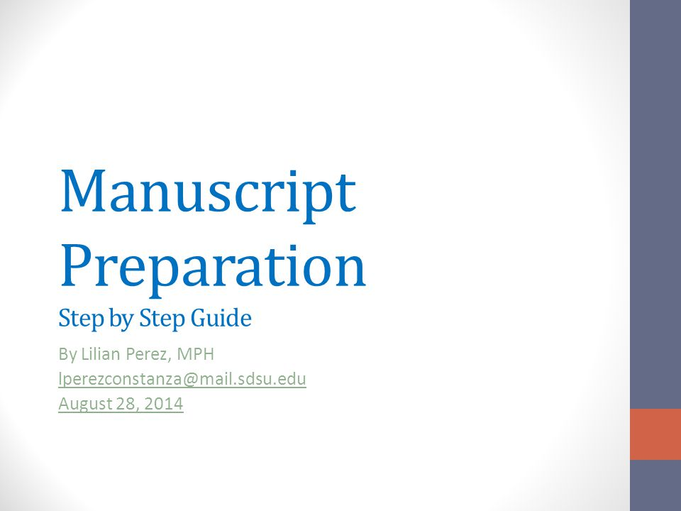 Manuscript Preparation Step by Step Guide
