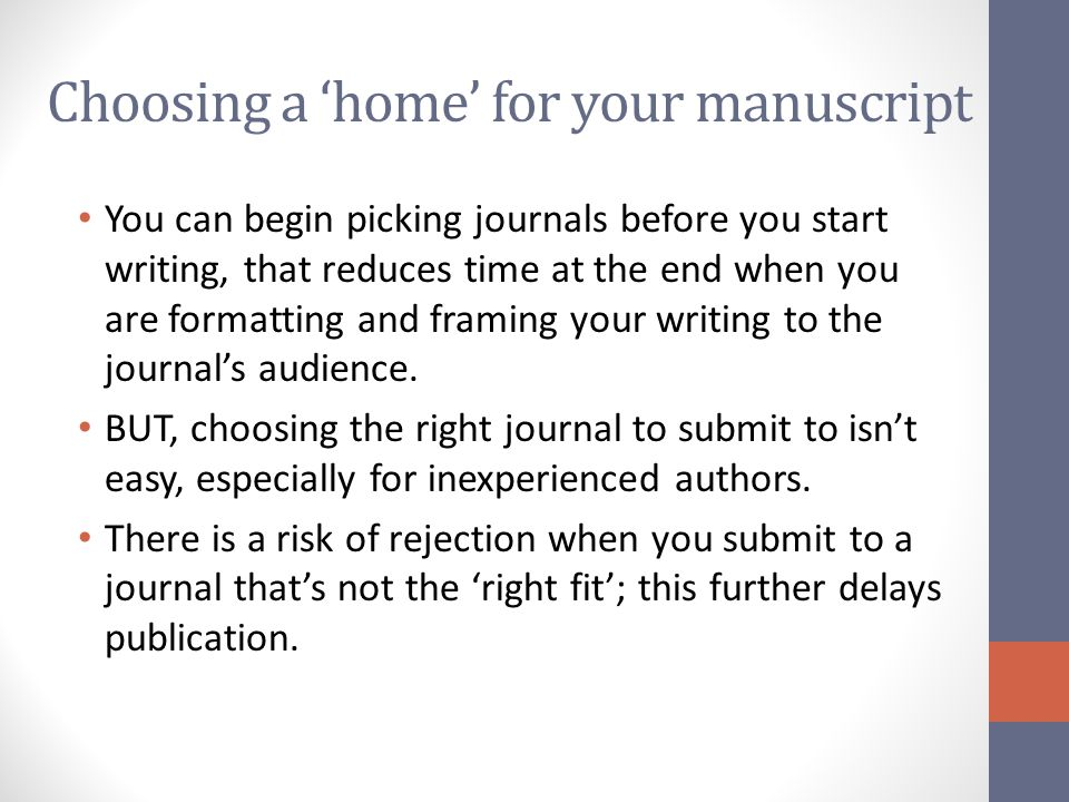 Choosing a 'home' for your manuscript