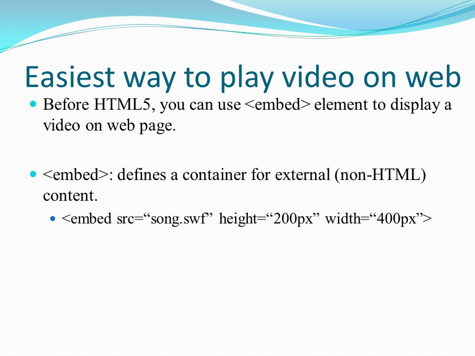 Easiest way to play video on web