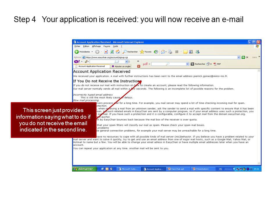Your application is received: you will now receive an e-mail