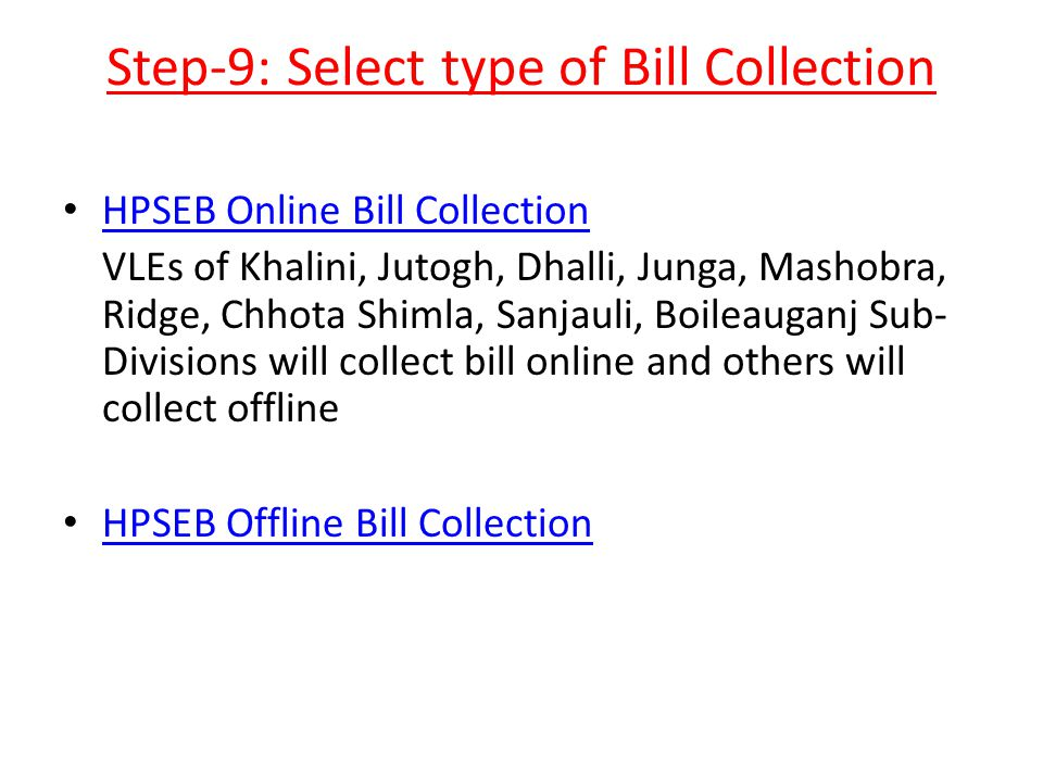 Step-9: Select type of Bill Collection
