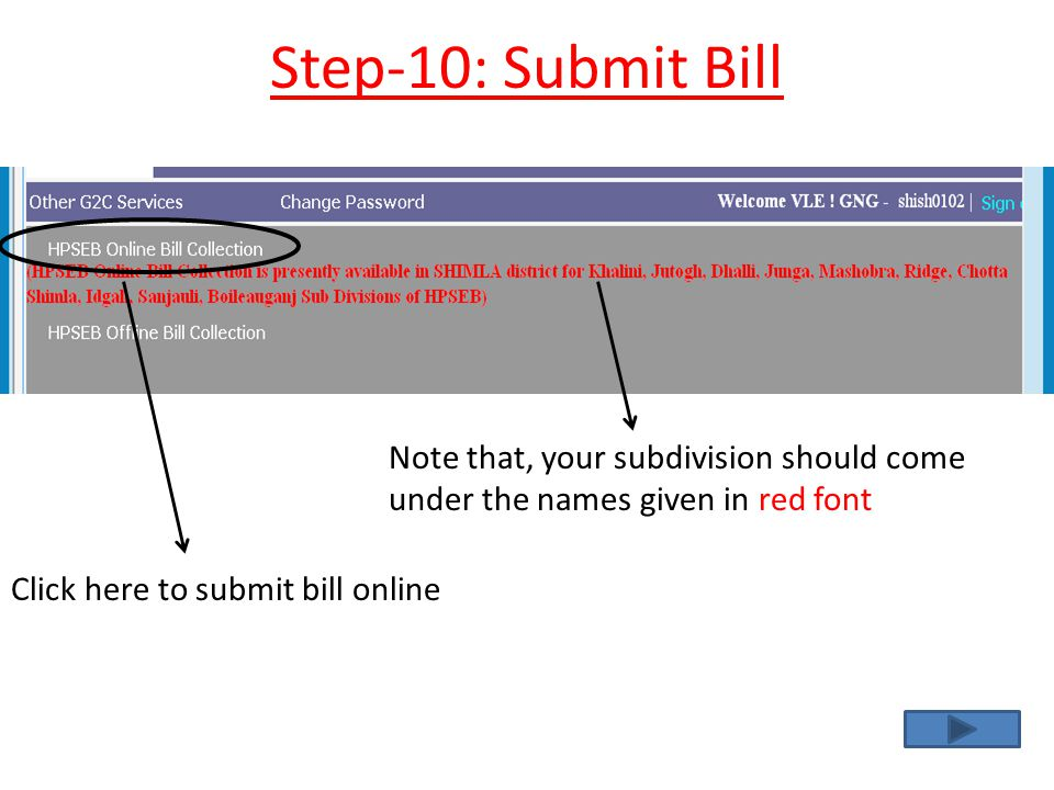 Step-10: Submit Bill Note that, your subdivision should come under the names given in red font.