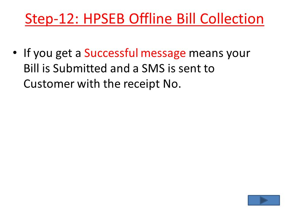 Step-12: HPSEB Offline Bill Collection
