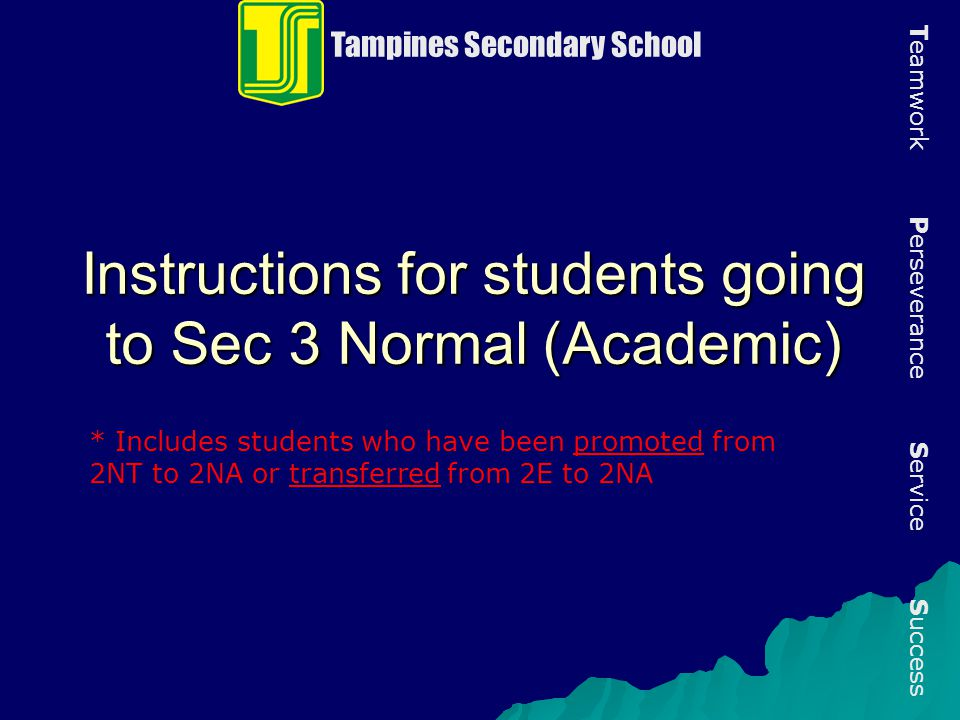 Instructions for students going to Sec 3 Normal (Academic)