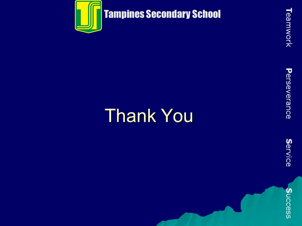 Thank You Tampines Secondary School