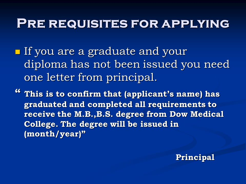 Pre requisites for applying