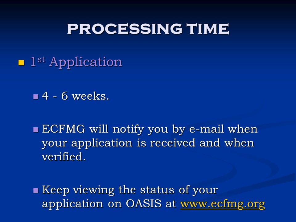 processing time 1st Application 4 - 6 weeks.