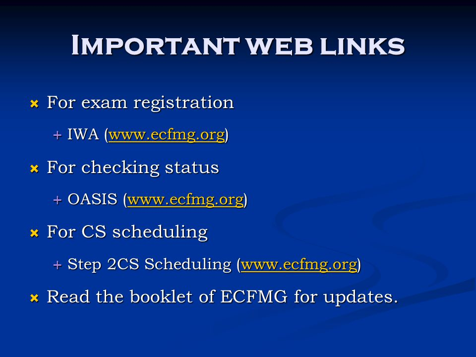 Important web links For exam registration For checking status
