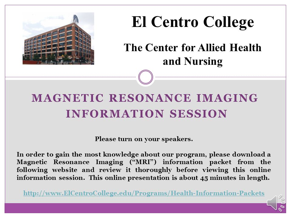 MAGNETIC RESONANCE IMAGING INFORMATION session