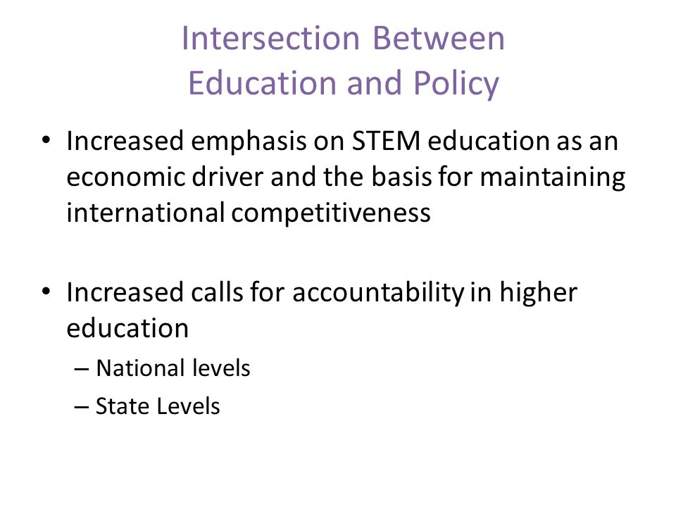 Intersection Between Education and Policy