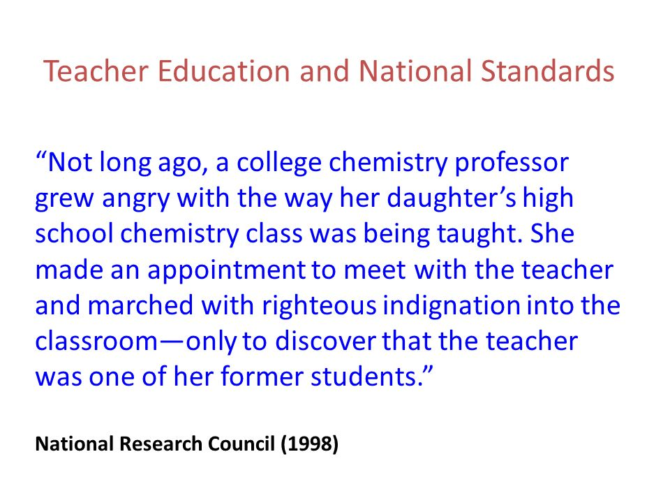 Teacher Education and National Standards