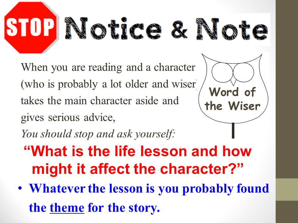 What is the life lesson and how might it affect the character