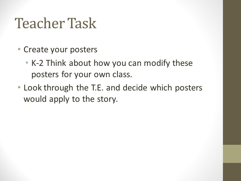 Teacher Task Create your posters