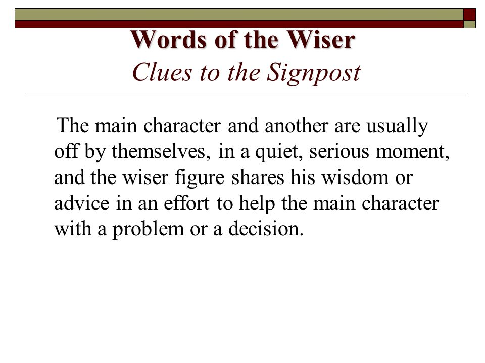 Words of the Wiser Clues to the Signpost