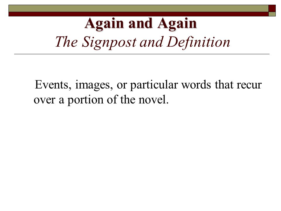Again and Again The Signpost and Definition