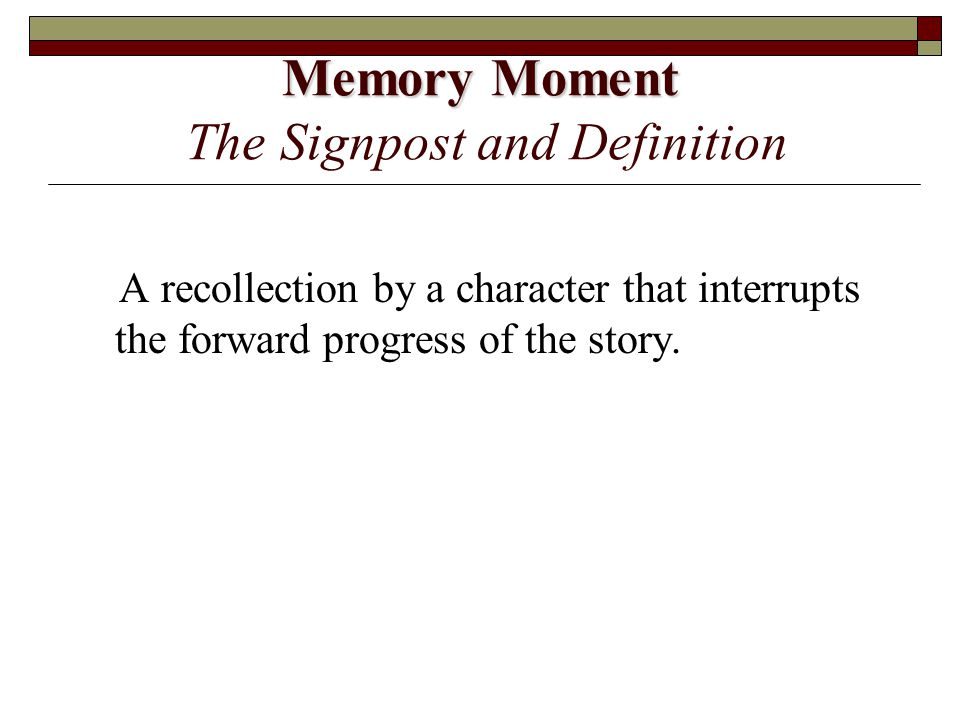 Memory Moment The Signpost and Definition