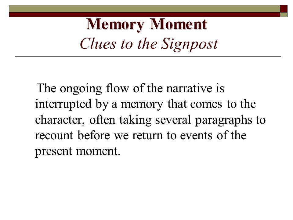 Memory Moment Clues to the Signpost