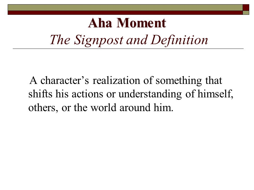 Aha Moment The Signpost and Definition