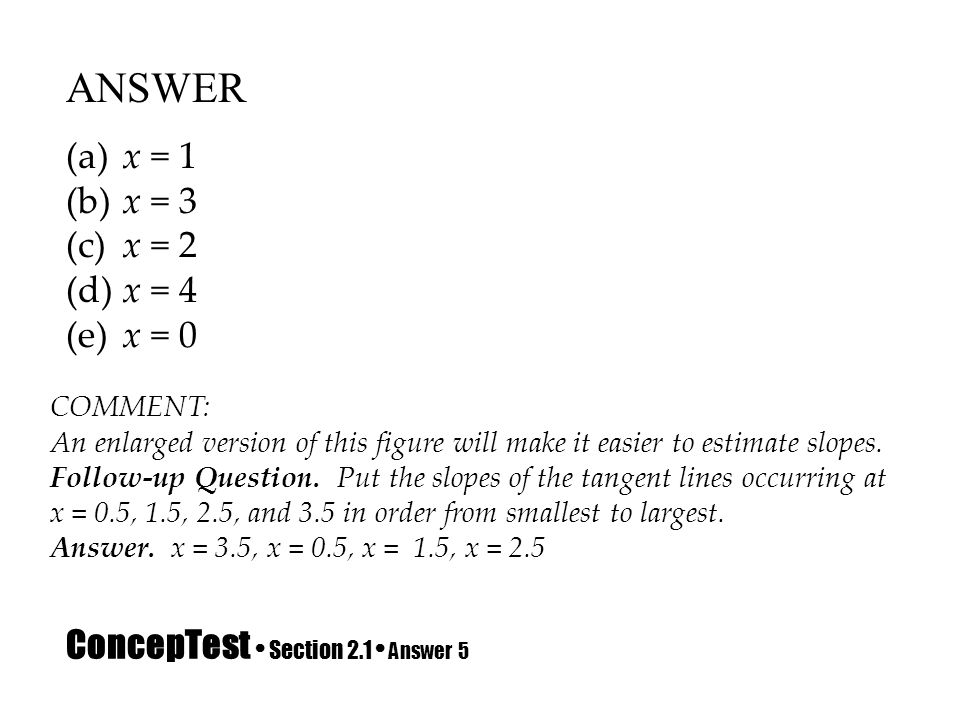 ConcepTest • Section 2.1 • Answer 5