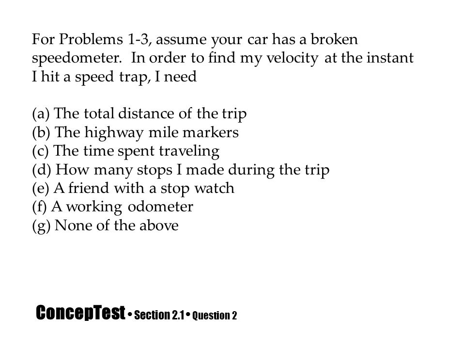 ConcepTest • Section 2.1 • Question 2
