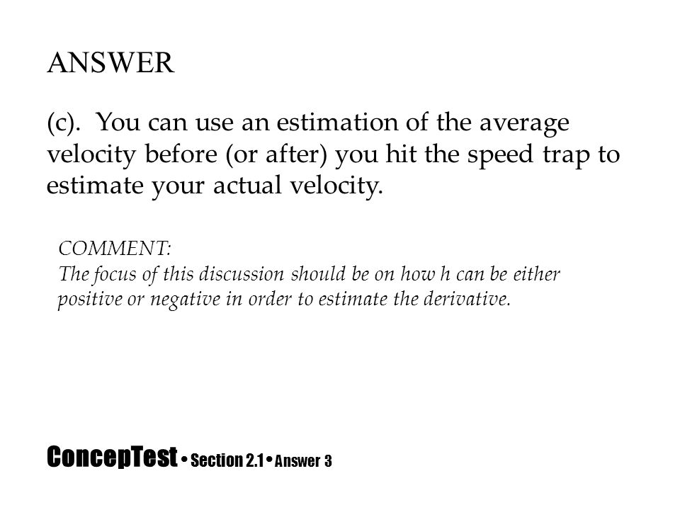 ConcepTest • Section 2.1 • Answer 3