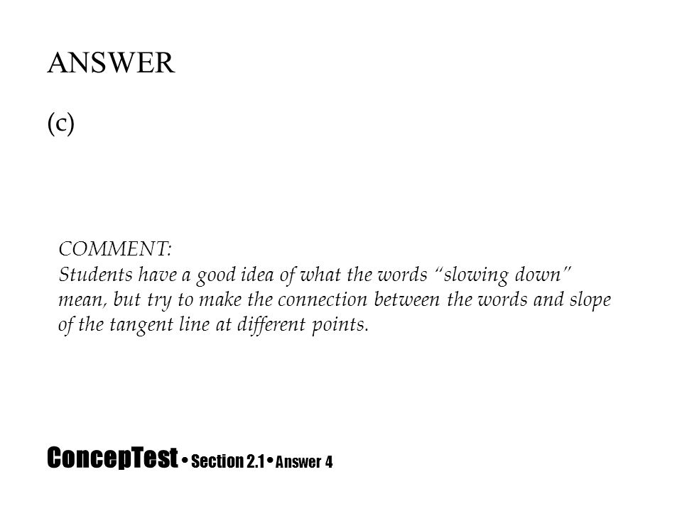 ConcepTest • Section 2.1 • Answer 4