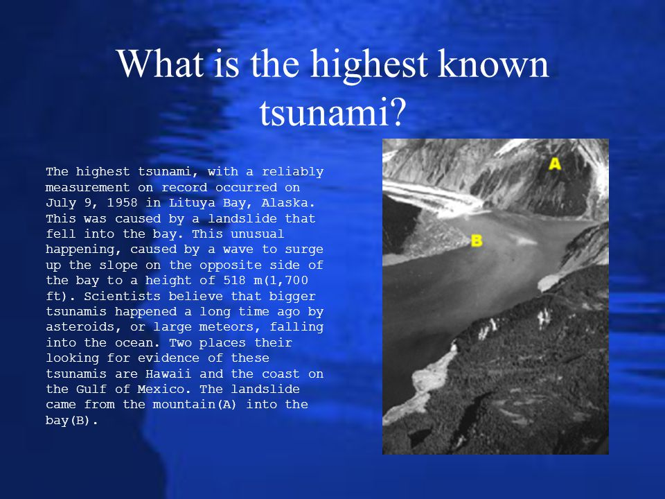 What is the highest known tsunami